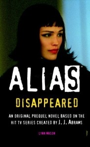 Alias Disappeared Novel