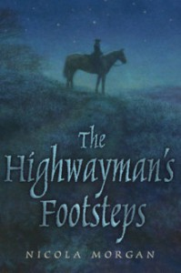 The Highwaymans footsteps