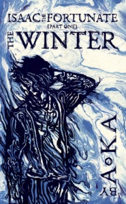 The Winter - Issac the fortunate